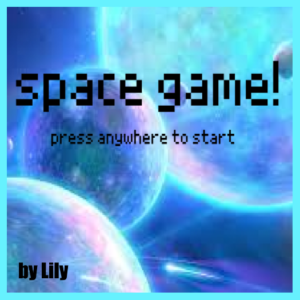 Space Game by Lily